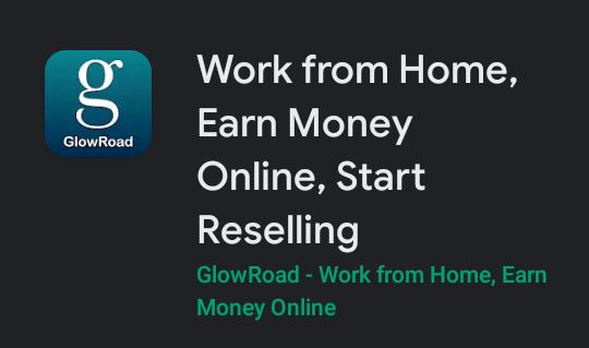 GlowRoad ऐप क्या है और इससे पैसे कैसे कमाए?